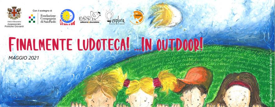 Banner Finalmente Ludoteca in Outdoor Maggio 2021